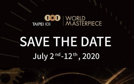 台北101頂級珠寶腕錶大賞即將在2020年7月隆重登場